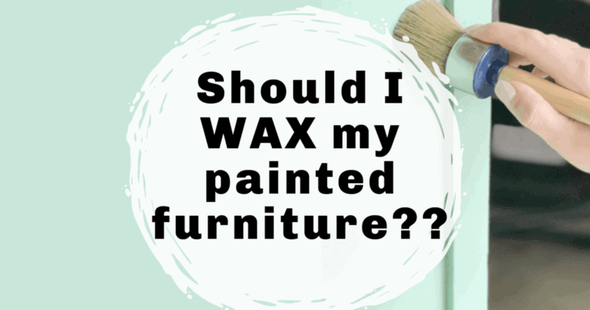 Should You Use Furniture Wax for Painted Furniture?
