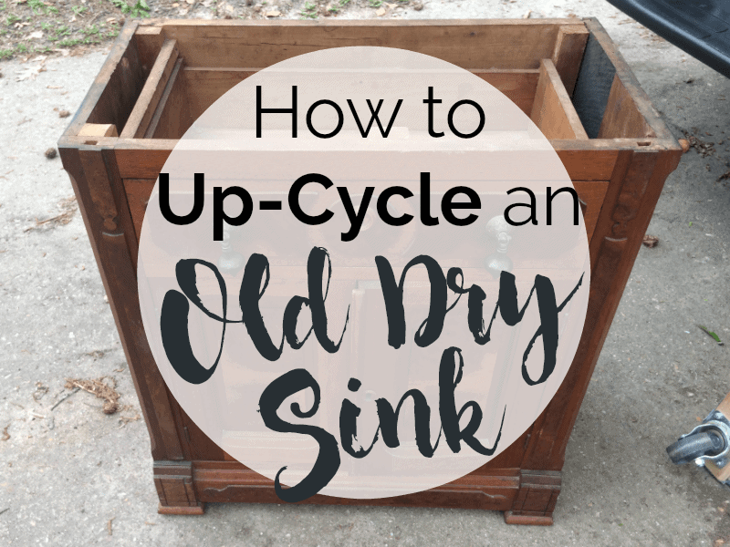 Old Dry Sink Upcycle