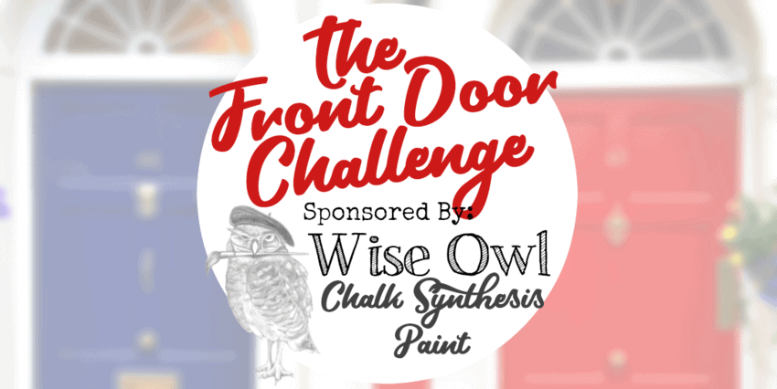 The Front Door Challenge: Wise Owl Chalk Synthesis Paint