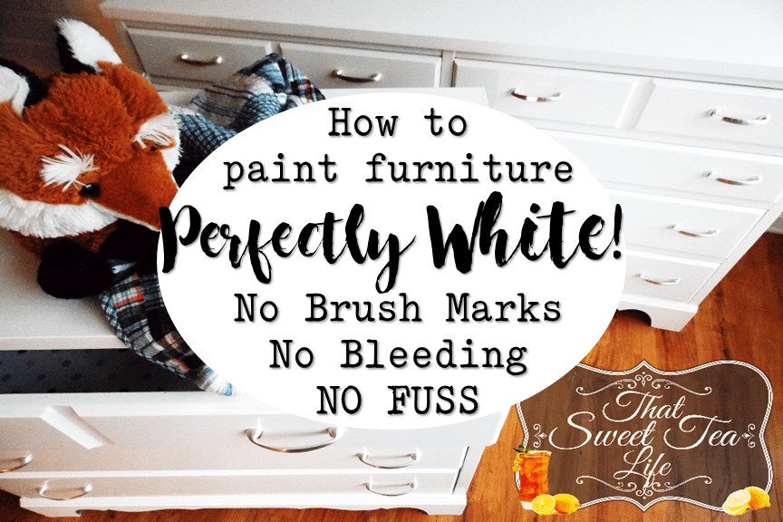 Painting White Furniture The Best No Fail Method That