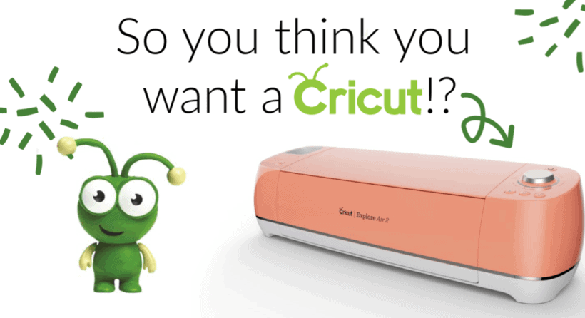 A Cricut Comparison for Buying Your First Cricut