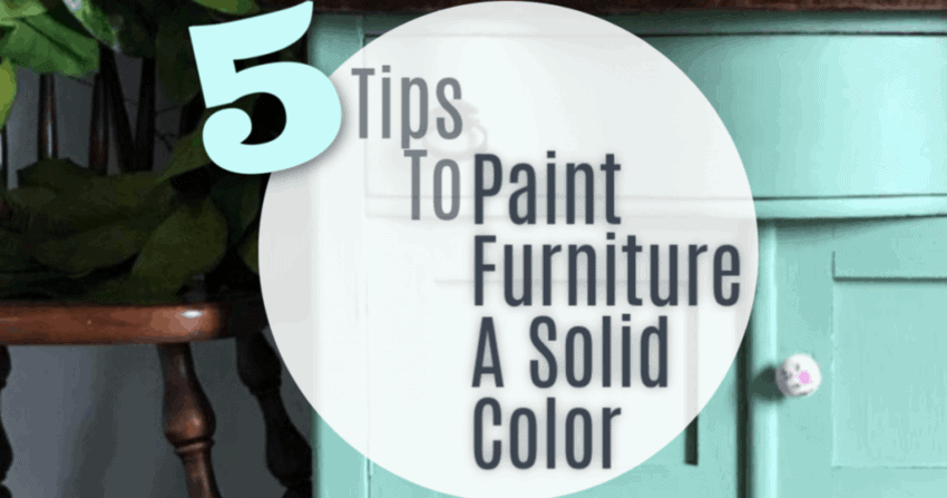 How to Paint Furniture a solid color