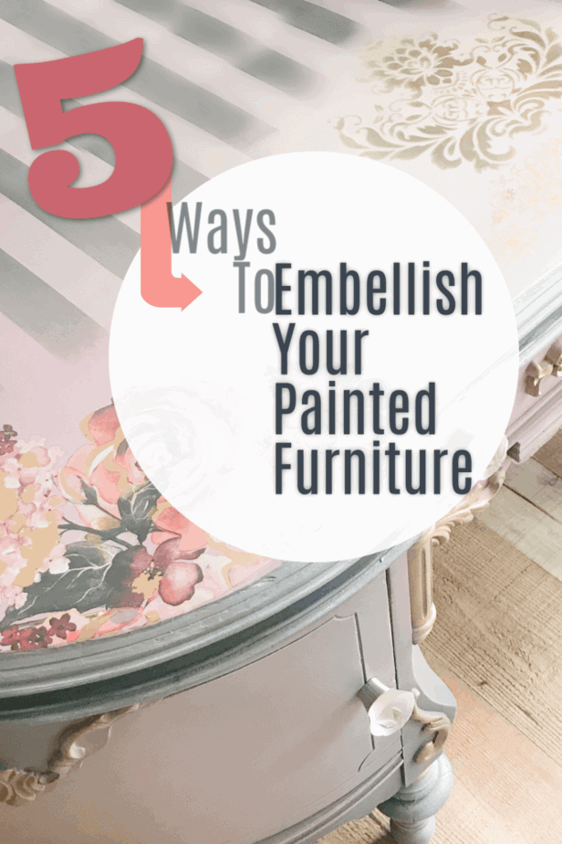 Embellish painted furniture