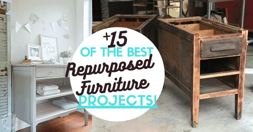 Repurposed Furniture Ideas I Think You Will Love!